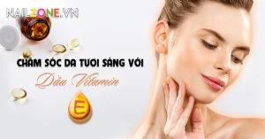 Chăm Sóc Da Tươi Sáng Với Dầu Vitamin E